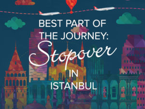 Новая услуга Turkish Airlines — Stopover в Стамбуле